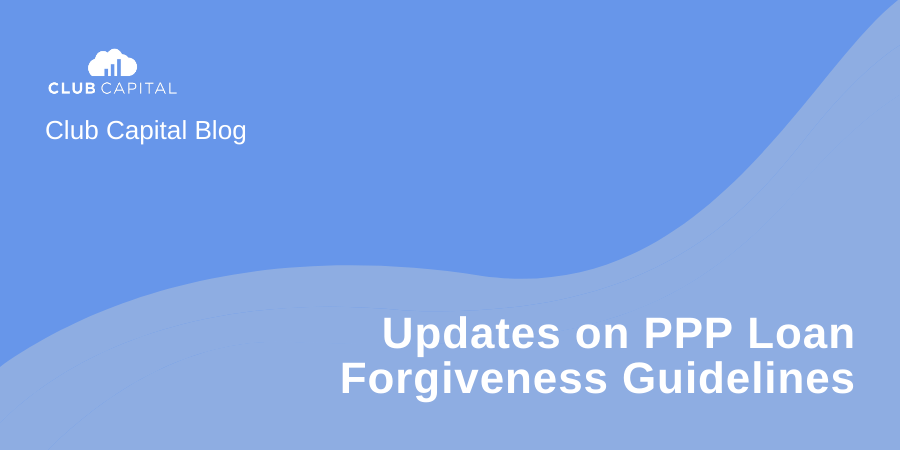 Huge Update on PPP Loan Forgiveness!
