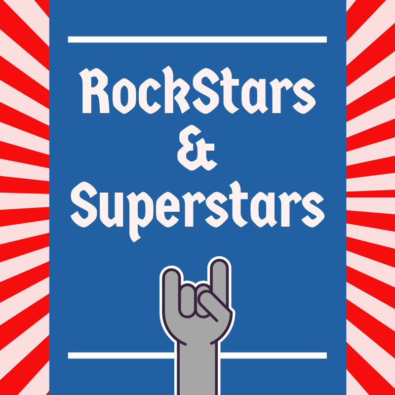 Episode 15: Rockstars and Superstars